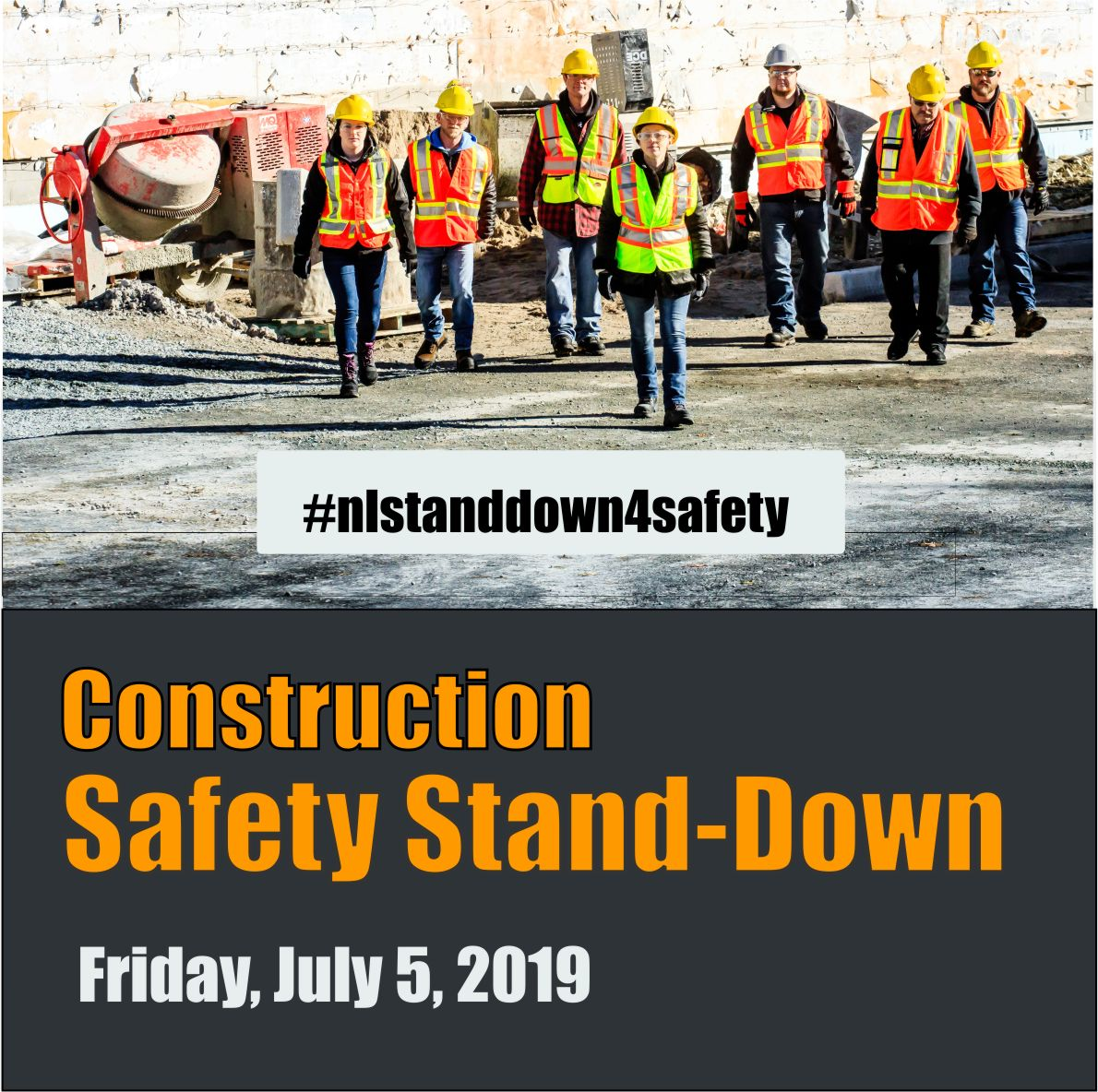 Construction Safety Stand Down 2019 #NLStandDown4Safety